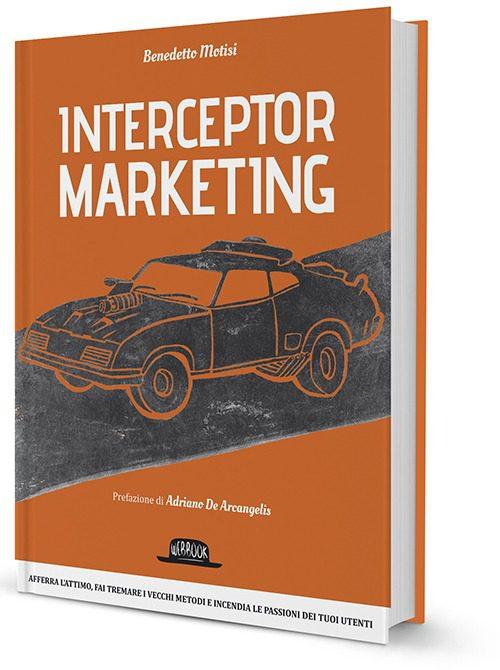 Benedetto Motisi - Interceptor Marketing